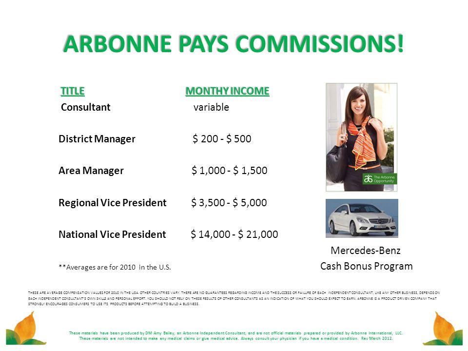 ARBONNE PAYS COMMISSIONS!