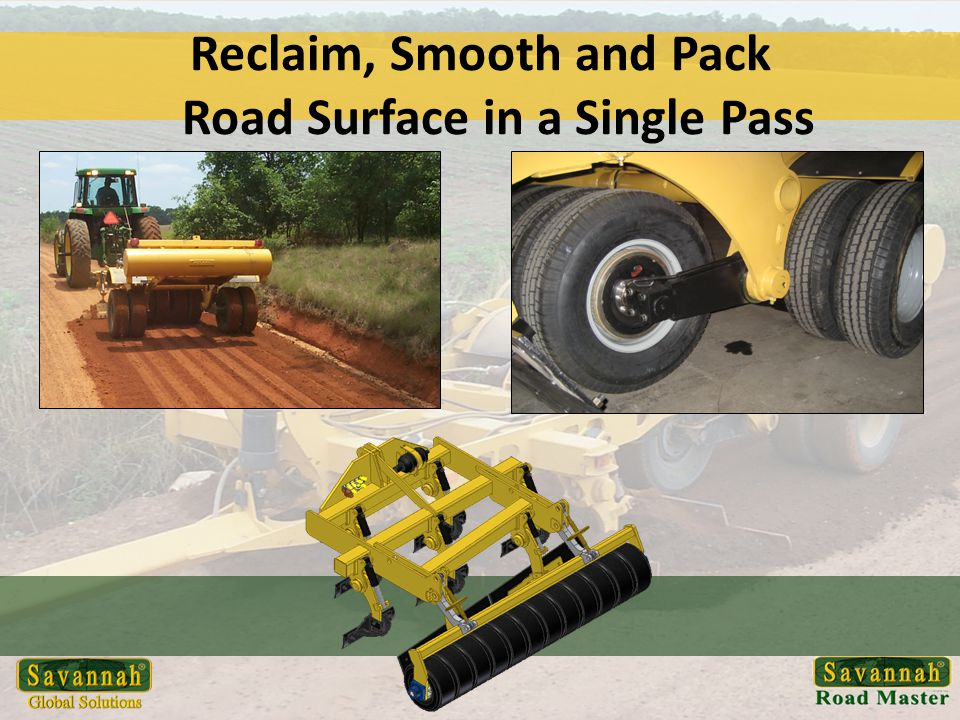 Reclaim, Smooth and Pack Road Surface in a Single Pass