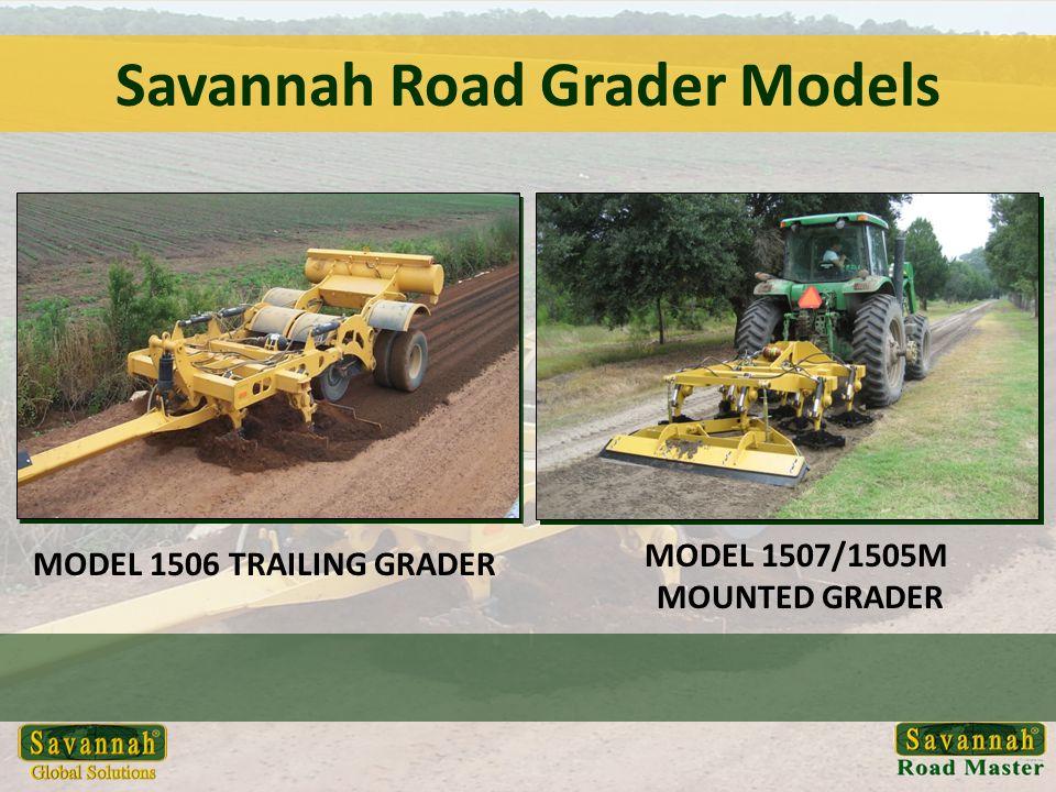 Savannah Road Grader Models