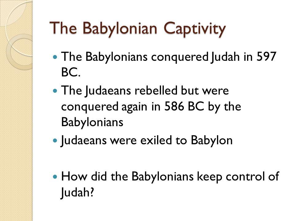 The Babylonian Captivity