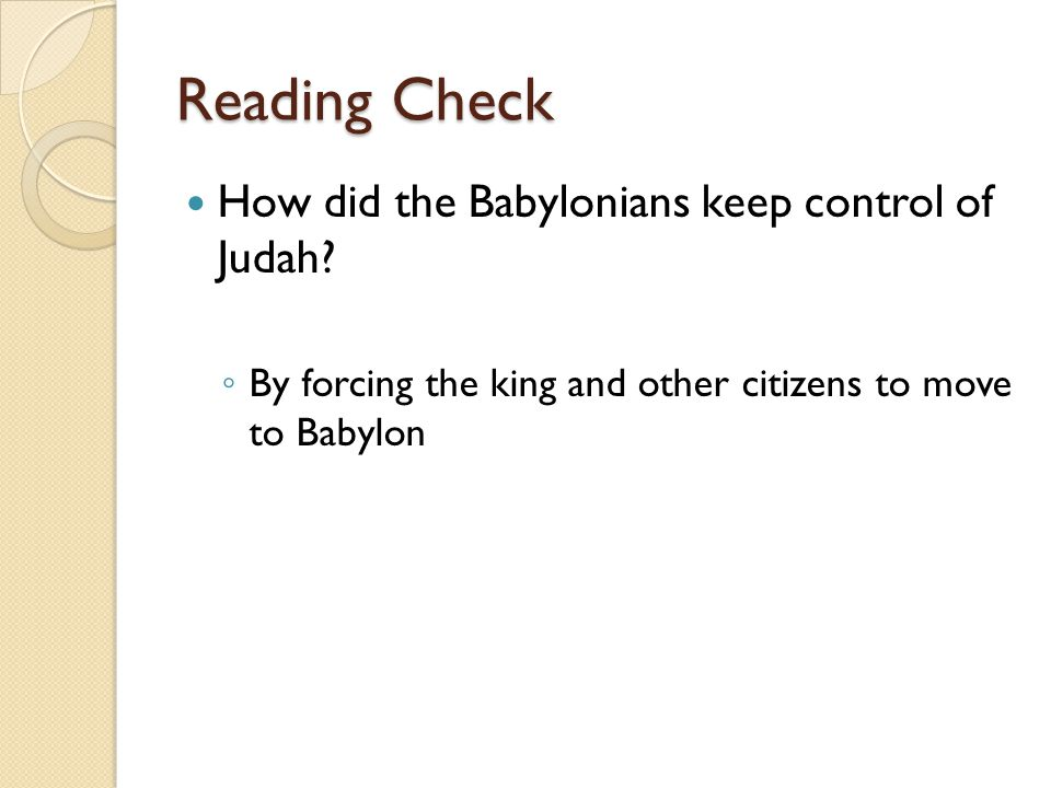 Reading Check How did the Babylonians keep control of Judah