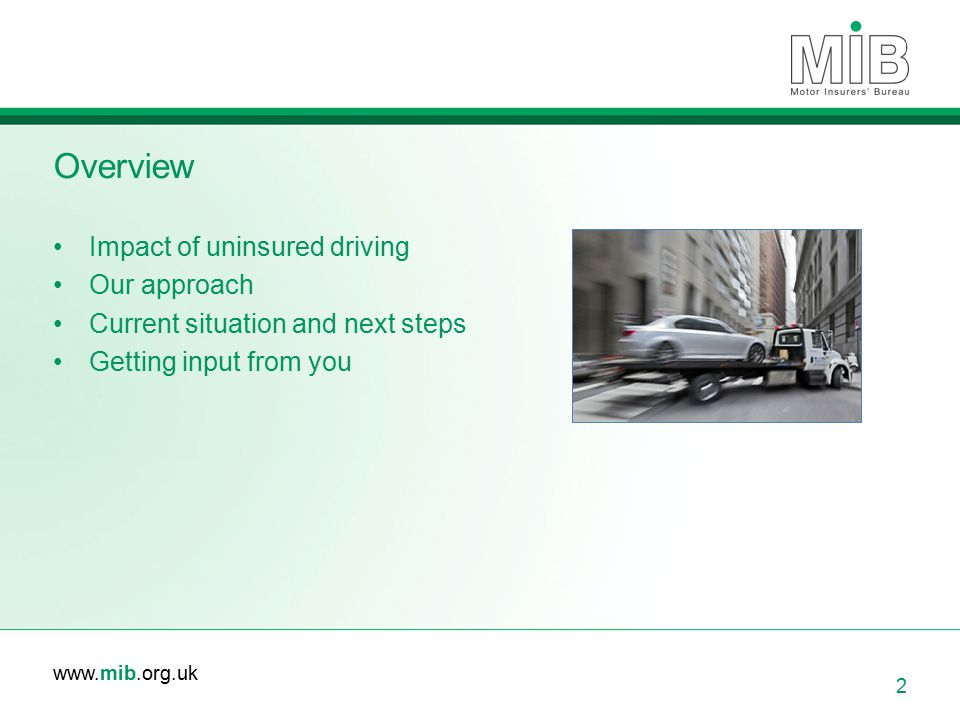 Overview Impact of uninsured driving Our approach
