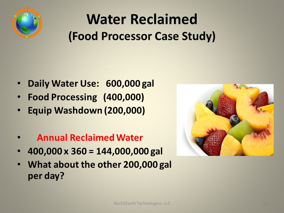 Water Reclaimed (Food Processor Case Study)
