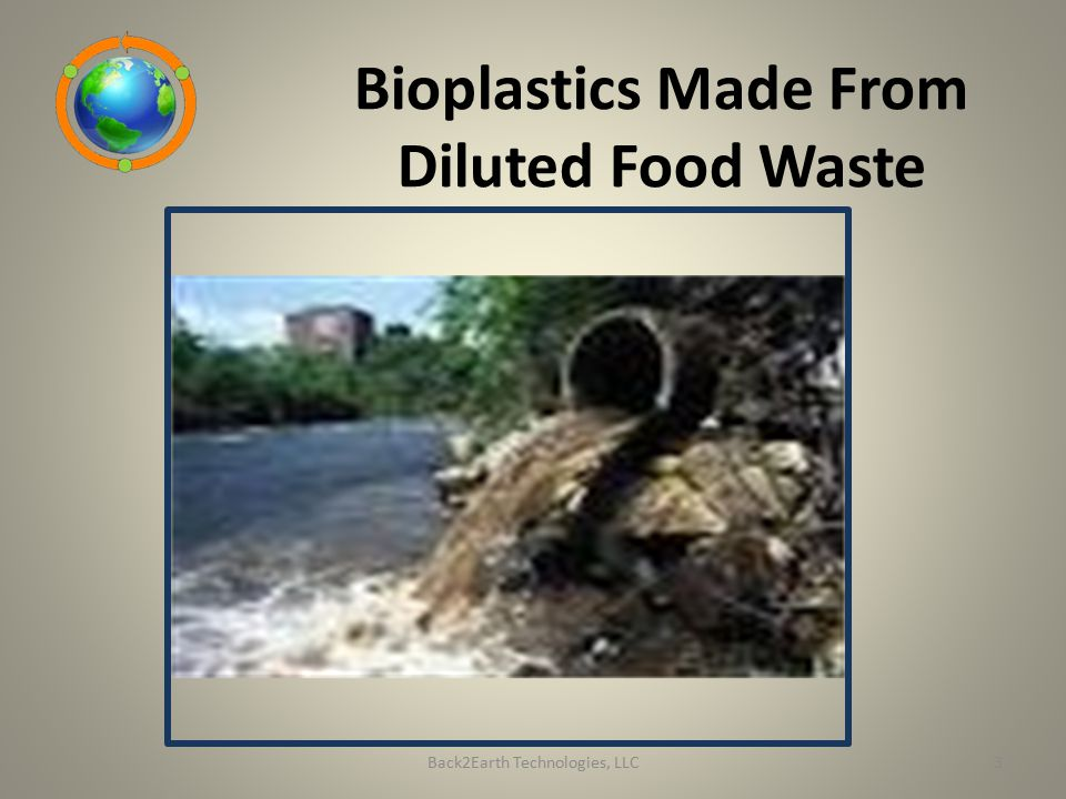 Bioplastics Made From Diluted Food Waste