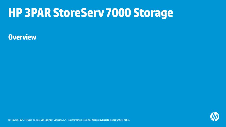HP 3PAR StoreServ 7000 Storage Overview