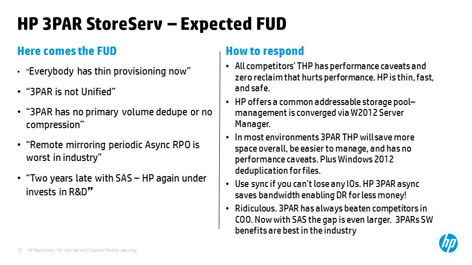 HP 3PAR StoreServ – Expected FUD