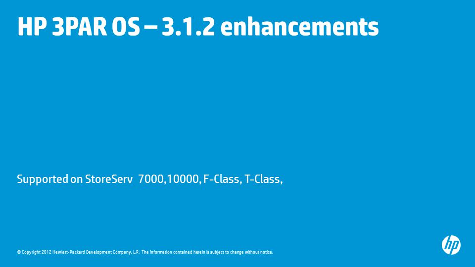 HP 3PAR OS – 3.1.2 enhancements