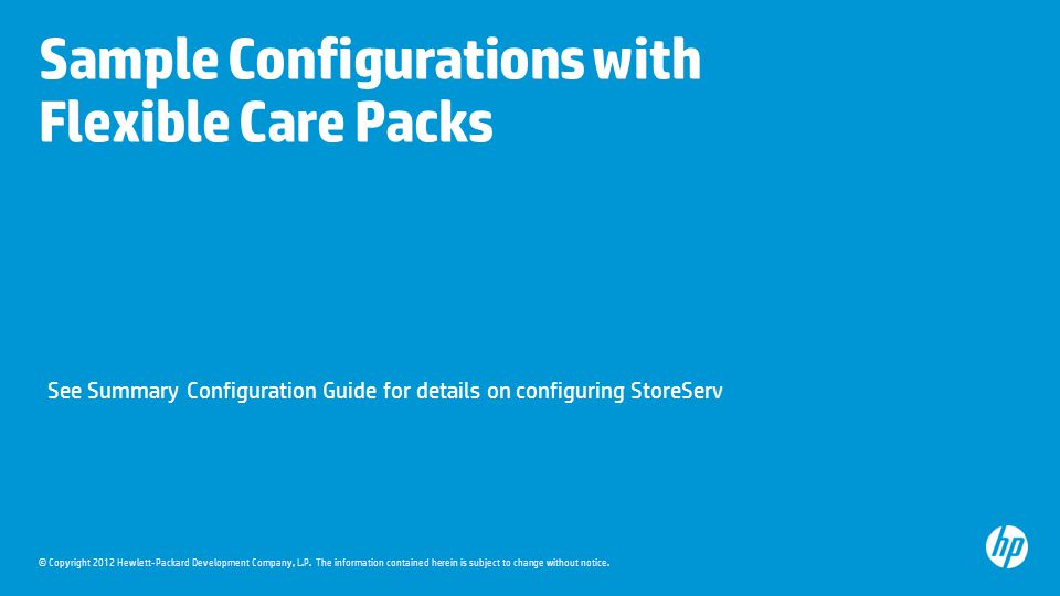 Sample Configurations with Flexible Care Packs