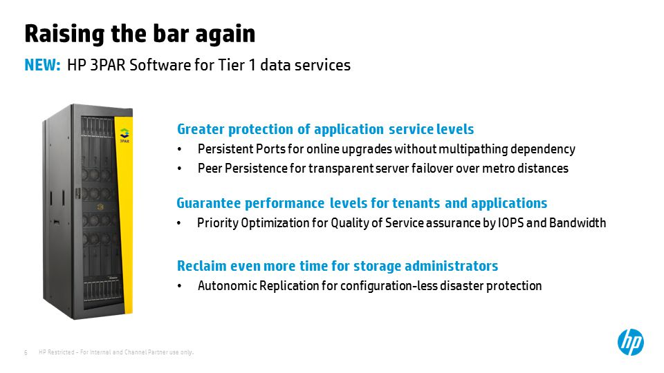 NEW: HP 3PAR Software for Tier 1 data services