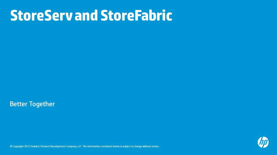 StoreServ and StoreFabric