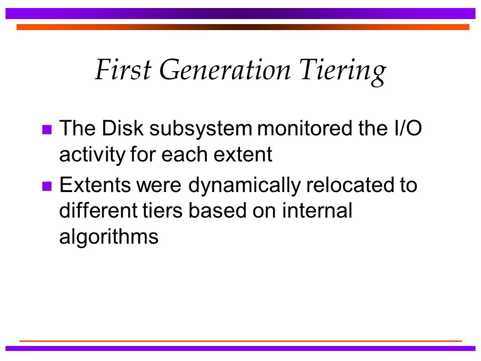 First Generation Tiering