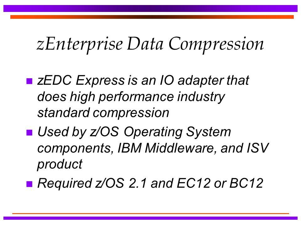 zEnterprise Data Compression