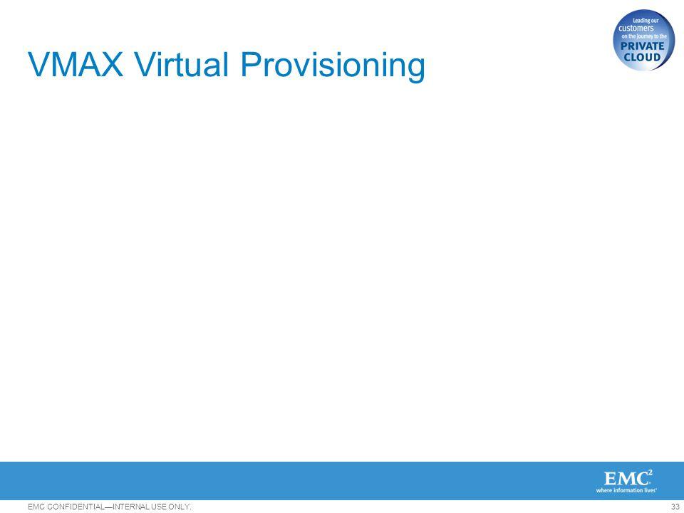 VMAX Virtual Provisioning