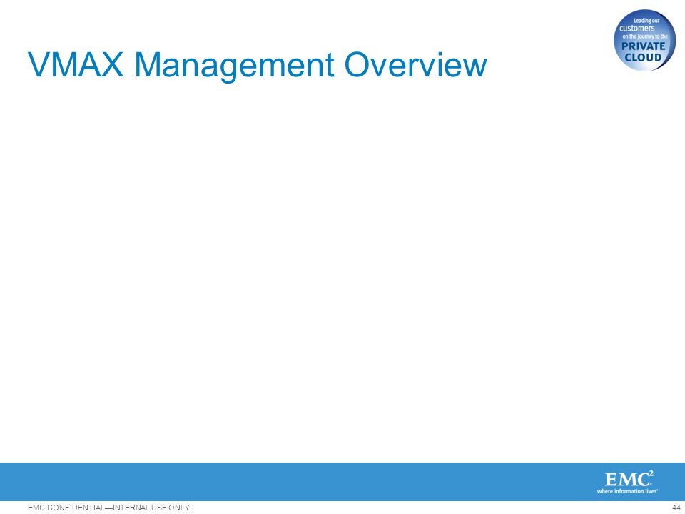 VMAX Management Overview