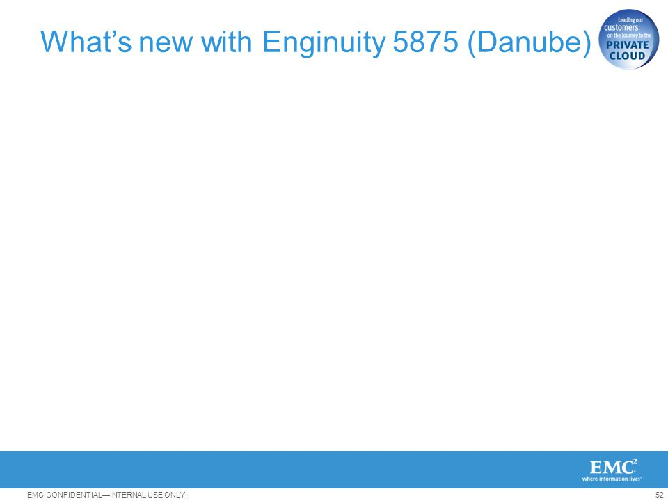 What's new with Enginuity 5875 (Danube)