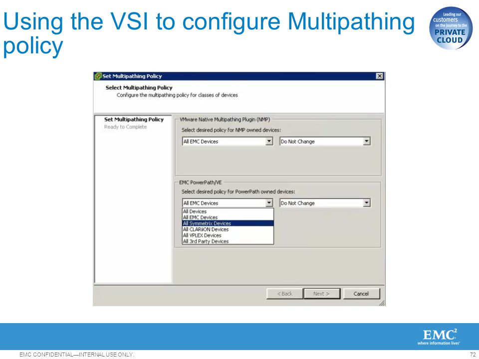Using the VSI to configure Multipathing policy