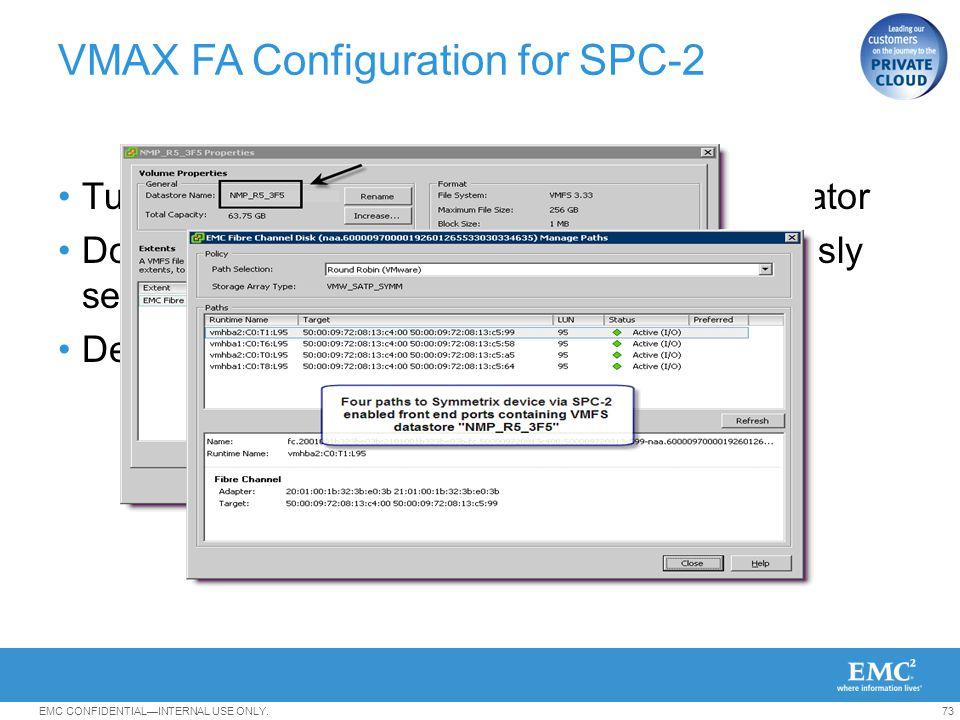 VMAX FA Configuration for SPC-2