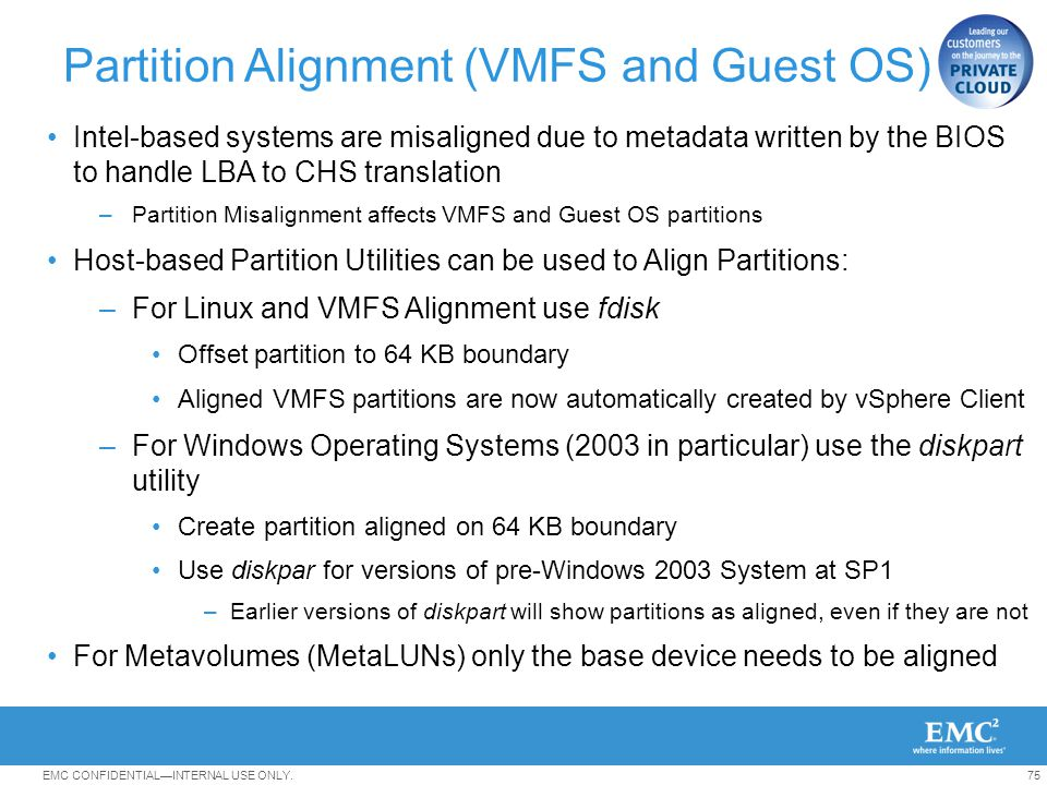 Partition Alignment (VMFS and Guest OS)