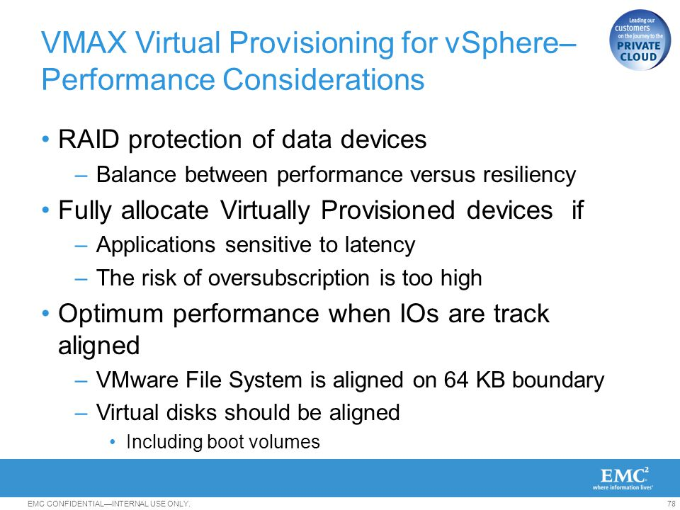 VMAX Virtual Provisioning for vSphere– Performance Considerations