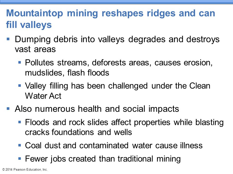 Mountaintop mining reshapes ridges and can fill valleys