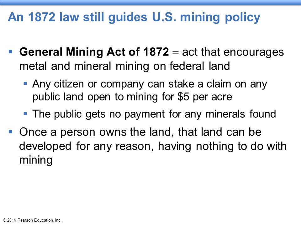 An 1872 law still guides U.S. mining policy