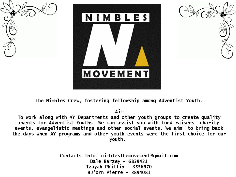 The Nimbles Crew, fostering fellowship among Adventist Youth. Aim