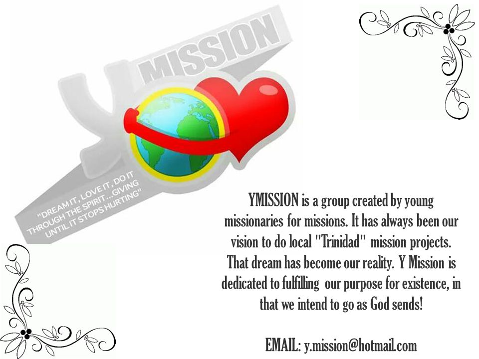 YMISSION is a group created by young missionaries for missions