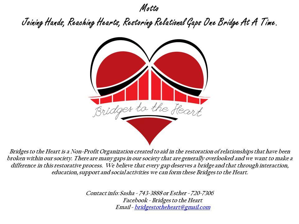 Facebook - Bridges to the Heart Email - bridgestotheheart@gmail.com