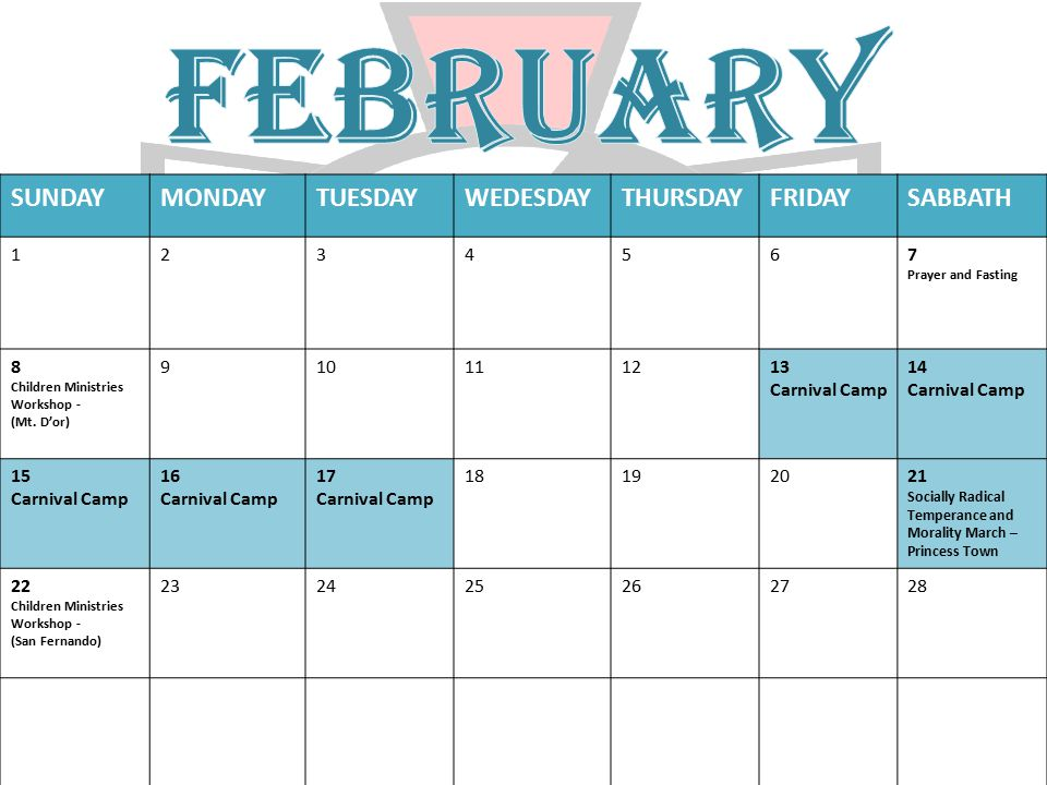 FEBRUARY SUNDAY MONDAY TUESDAY WEDESDAY THURSDAY FRIDAY SABBATH 1 2 3