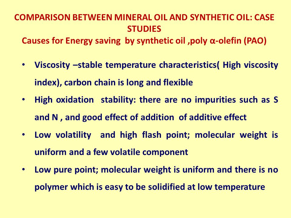 Causes for Energy saving by synthetic oil ,poly α-olefin (PAO)