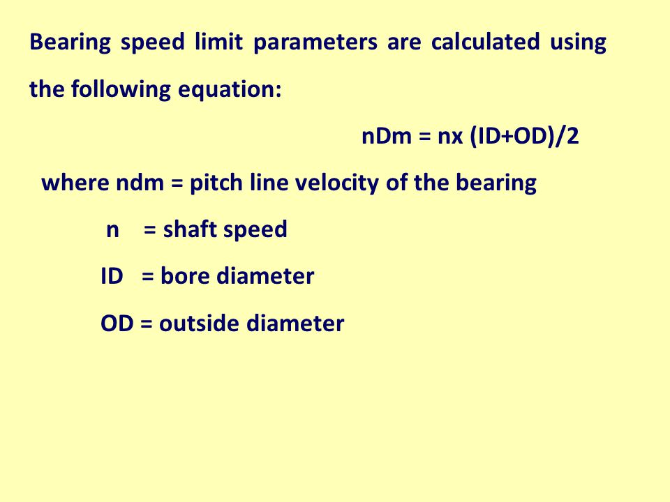 Bearing speed limit parameters are calculated using the following equation: