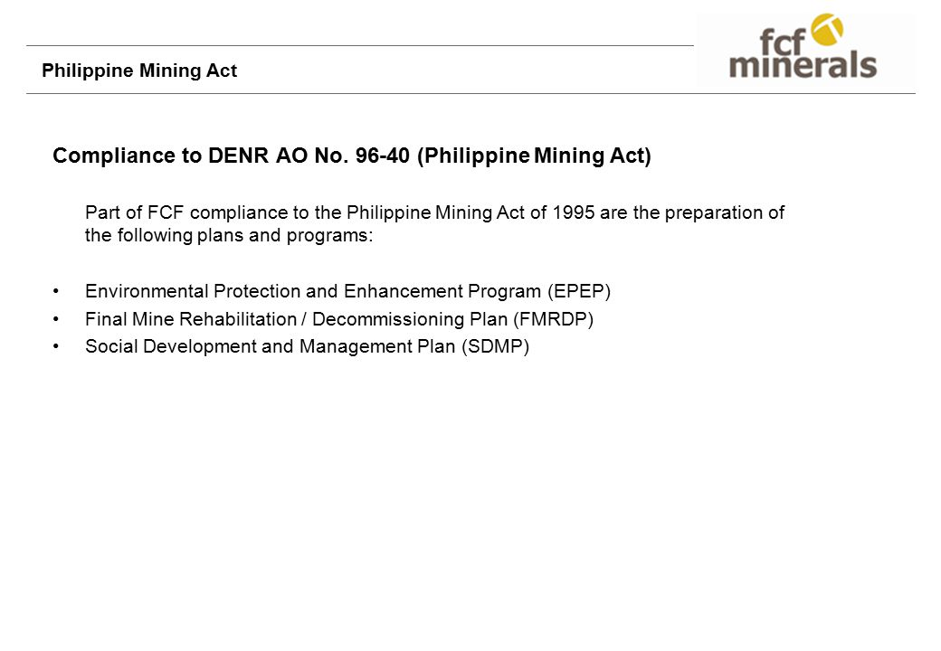 Compliance to DENR AO No. 96-40 (Philippine Mining Act)