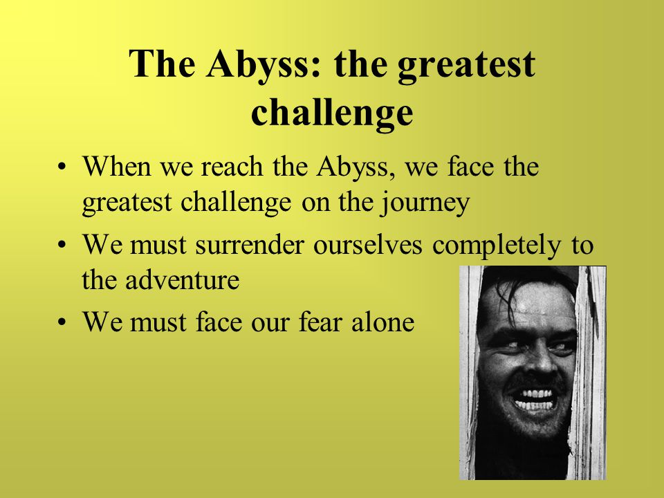 The Abyss: the greatest challenge