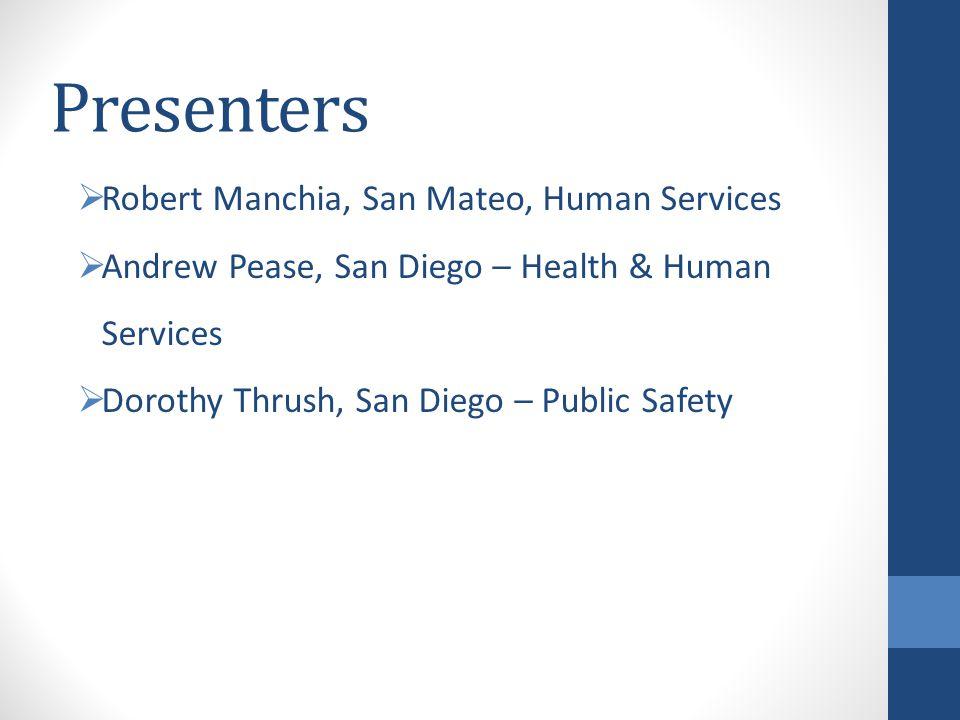 Presenters Robert Manchia, San Mateo, Human Services