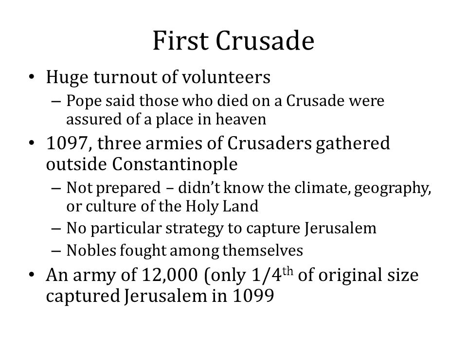 First Crusade Huge turnout of volunteers