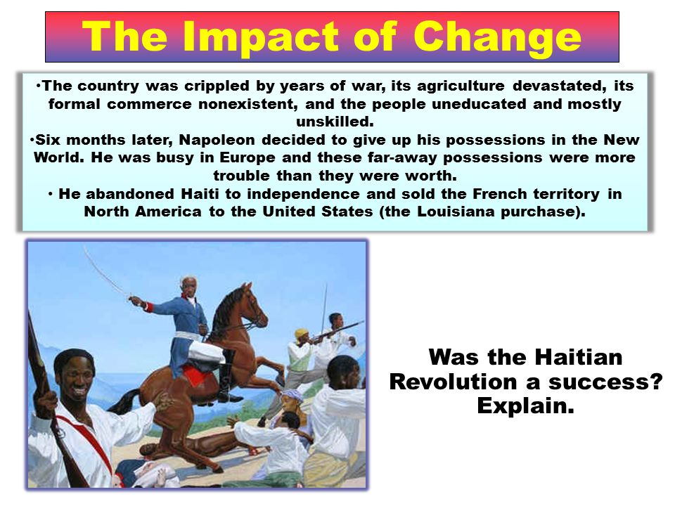 Was the Haitian Revolution a success Explain.