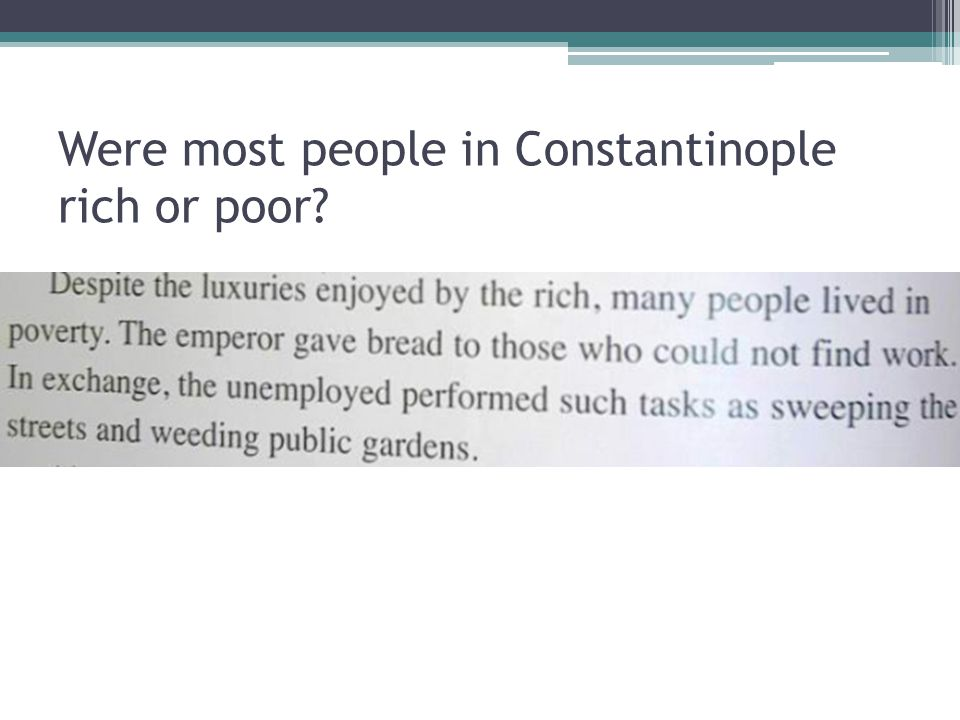 Were most people in Constantinople rich or poor