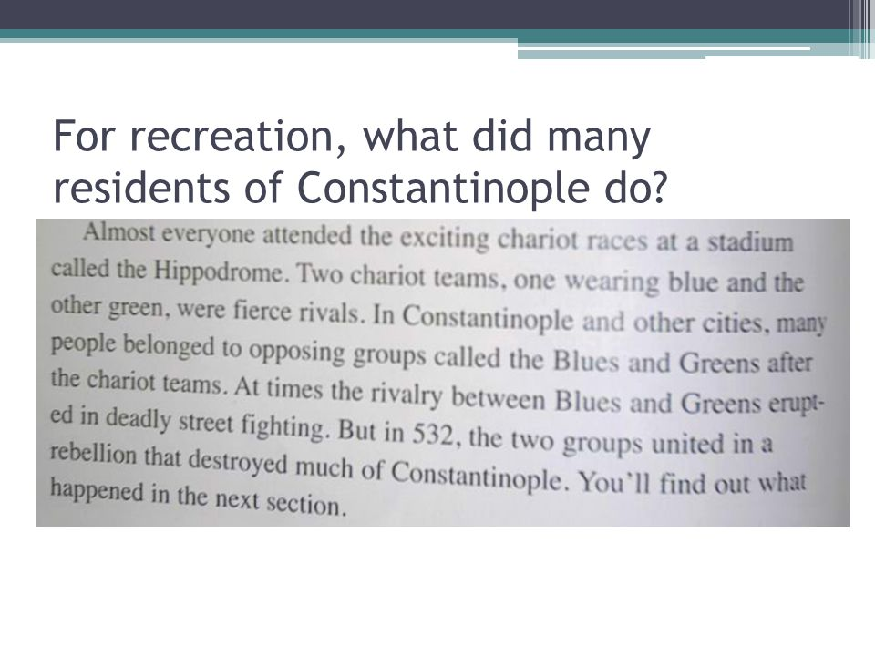 For recreation, what did many residents of Constantinople do