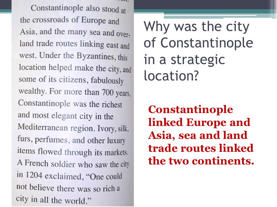 Why was the city of Constantinople in a strategic location
