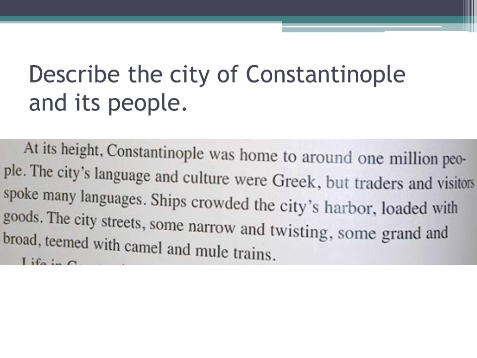 Describe the city of Constantinople and its people.