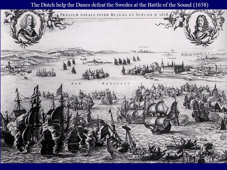 The Dutch help the Danes defeat the Swedes at the Battle of the Sound (1658)