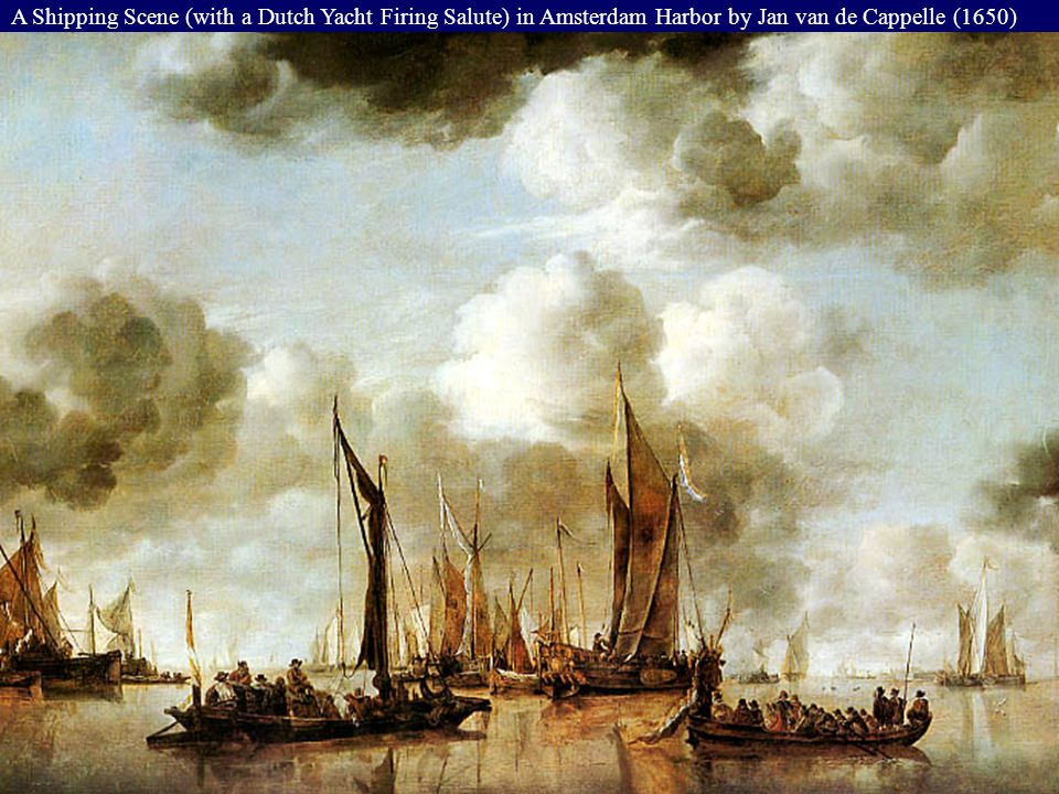 A Shipping Scene (with a Dutch Yacht Firing Salute) in Amsterdam Harbor by Jan van de Cappelle (1650)