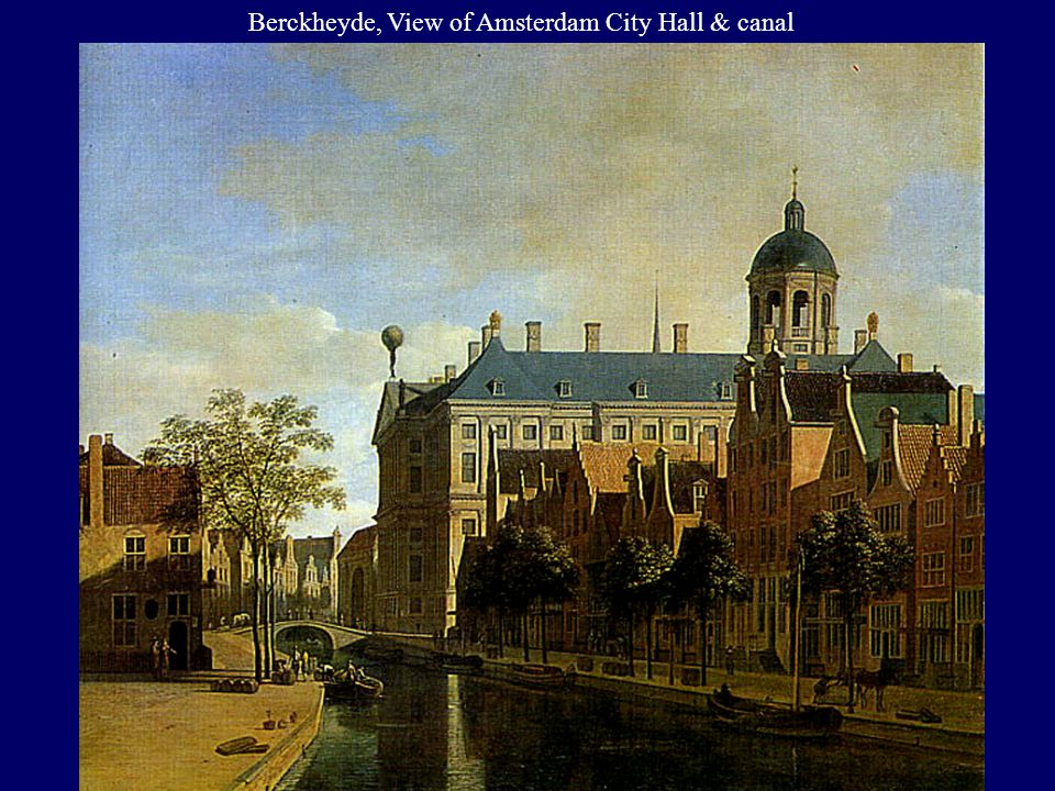 Berckheyde, View of Amsterdam City Hall & canal