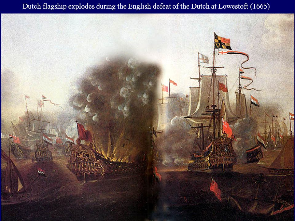 Dutch flagship explodes during the English defeat of the Dutch at Lowestoft (1665)