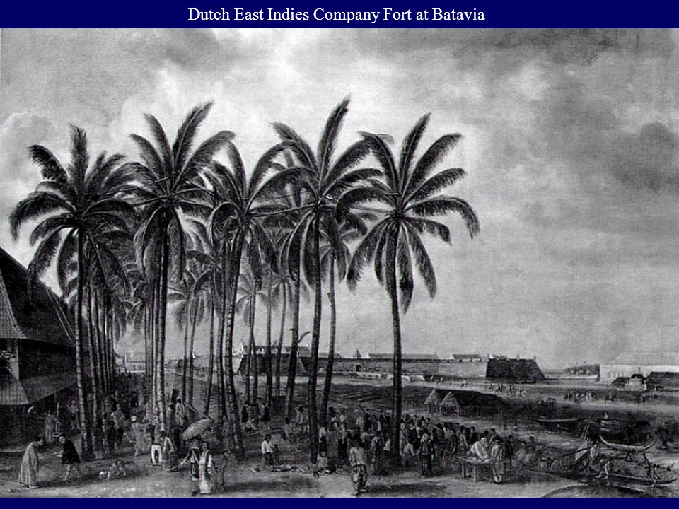 Dutch East Indies Company Fort at Batavia