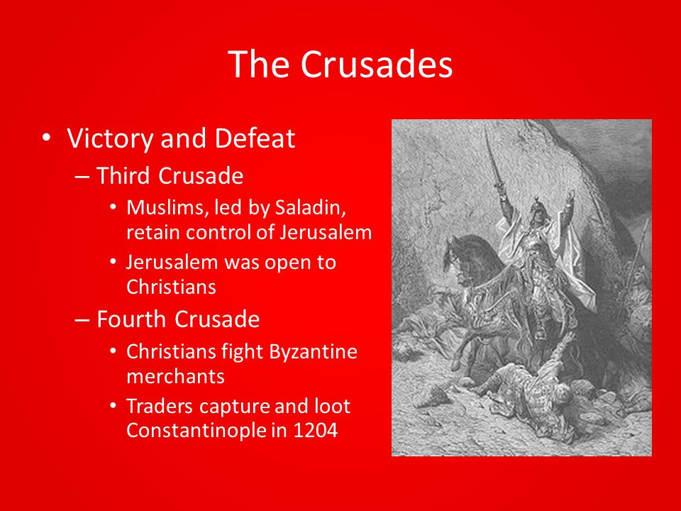 The Crusades Victory and Defeat Third Crusade Fourth Crusade