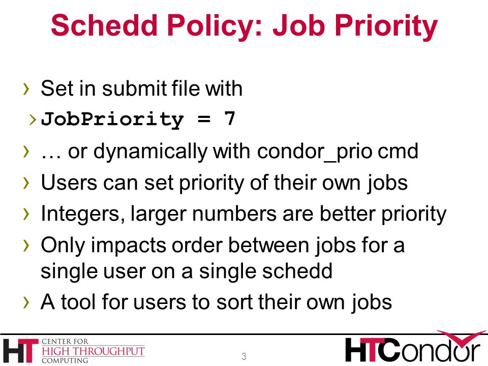 Schedd Policy: Job Priority