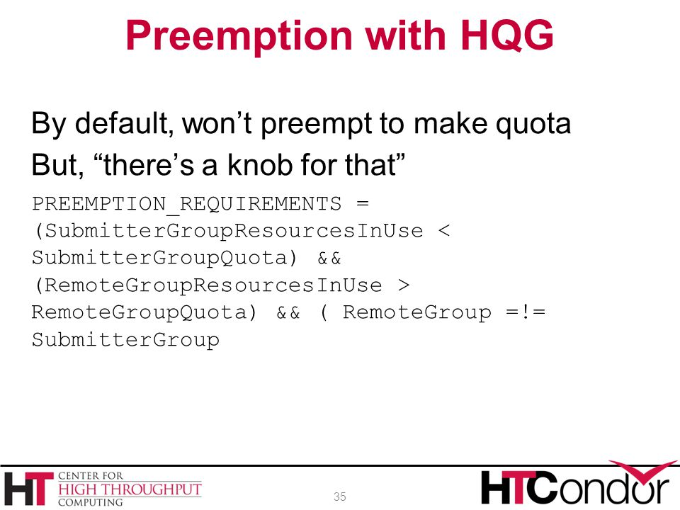 Preemption with HQG By default, won't preempt to make quota