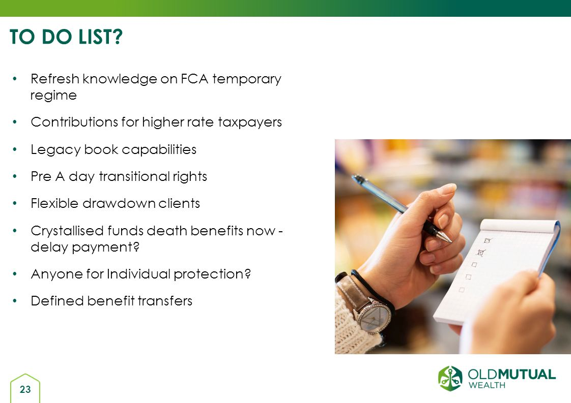 TO DO LIST Refresh knowledge on FCA temporary regime