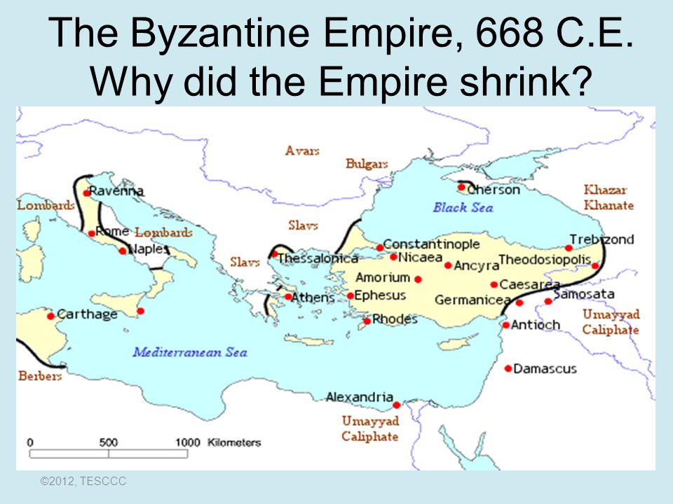 The Byzantine Empire, 668 C.E. Why did the Empire shrink